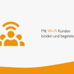 Mit Wi-Fi Kunden binden und begeistern