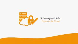 Sicherung von Daten in die Cloud