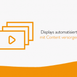 Displays automatisiert mit Informationen versorgt